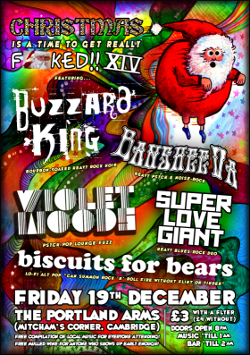 Christmas Is A Time To Get Really !%&$ed!! XIV @ The Portland Arms | Cambridge | United Kingdom